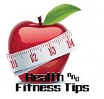 Quick Tips for Health & Fitness